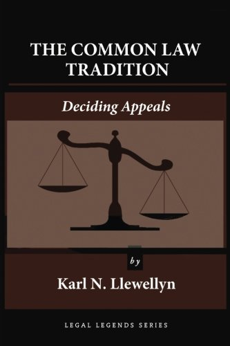 9781610273015: The Common Law Tradition: Deciding Appeals (Legal Legends Series)