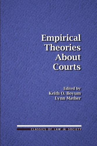 9781610273114: Empirical Theories About Courts (Classics of Law & Society)