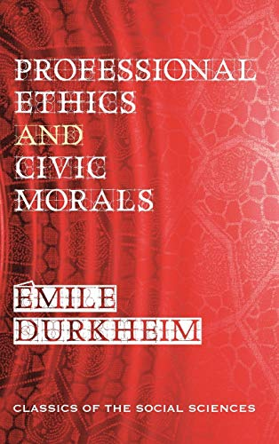 9781610278270: Professional Ethics and Civic Morals