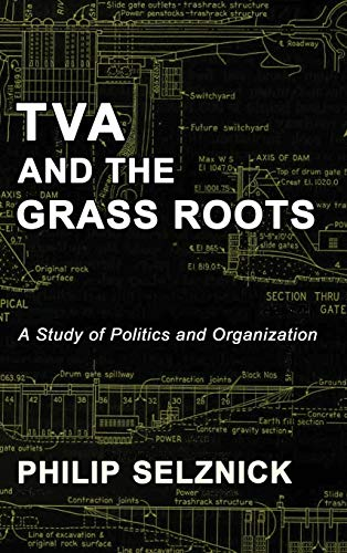 9781610278430: TVA and the Grass Roots: A Study of Politics and Organization