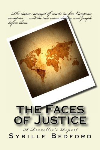 9781610279079: The Faces of Justice: A Traveller's Report (Classics of Law & Society)