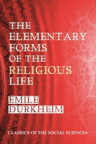9781610279260: The Elementary Forms of the Religious Life