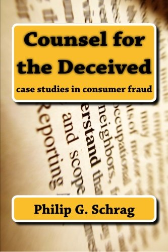 9781610279628: Counsel for the Deceived: Case Studies in Consumer Fraud