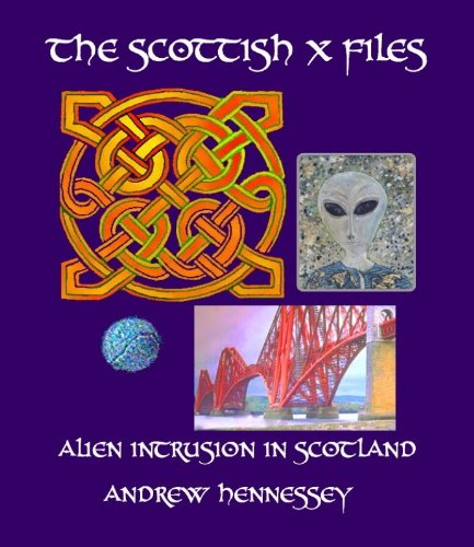 9781610330077: Scottish X Files, The : Alien Intrusion in Sccotland