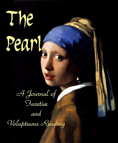 9781610331197: The Pearl: A Journal of Facetiæ and Voluptuous Reading
