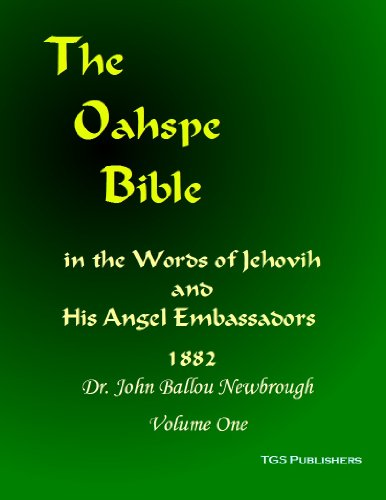 9781610332675: Oahspe Bible - First Edition of 1882 with the Lost Books of Oahspe added