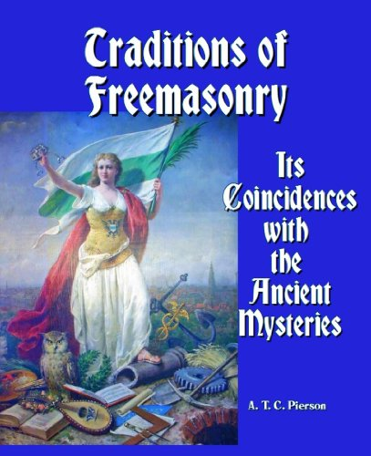 9781610334686: Traditions of Freemasonry : Its Coincidences with the Ancient Mysteries