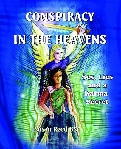 Conspiracy in the Heavens - Sex, lies and a karma secret (1610336674) by Susan Reed; Jennie Gosbell