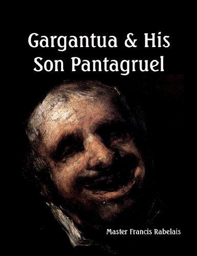 9781610337472: Gargantua and His Son Pantagruel (Large Print- 5 Books in 2 Volumes)