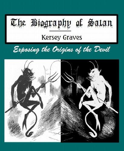 9781610338059: Biography of Satan : Exposing the Origins of the Devil