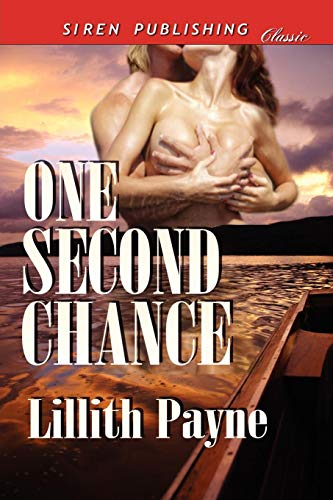 9781610340335: One Second Chance (Siren Publishing Classic)