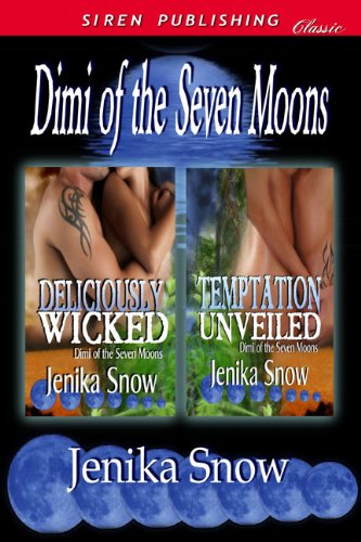 9781610340441: DIMI of the Seven Moons [Deliciously Wicked: Temptation Unveiled] (Siren Publishing Classic)
