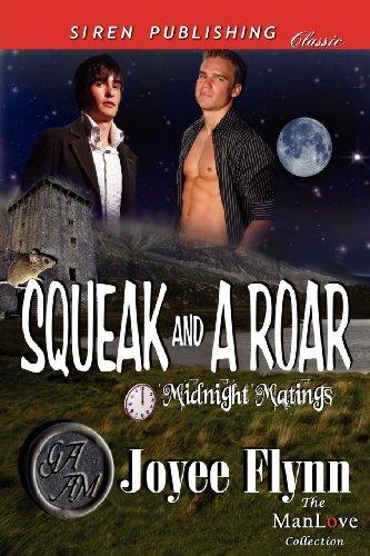 Squeak and a Roar Midnight Matings (Siren Publishing Classic Manlove): Joyee Flynn
