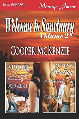 Welcome to Sanctuary, Volume 2 [Summer Loving: Autumn Healing] (Siren Publishing Menage Amour): ...