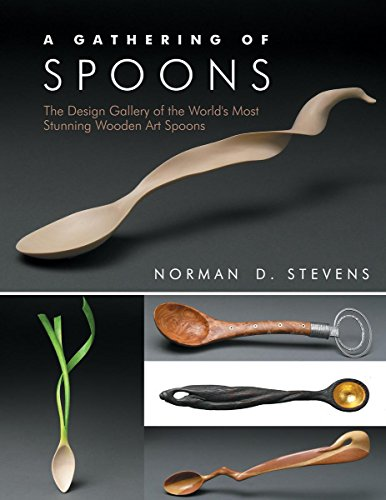 9781610351300: A Gathering of Spoons: The Design Gallery of the World's Most Stunning Wooden Art Spoons