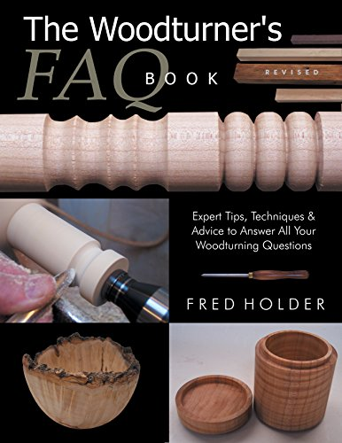 9781610352529: The Woodturner's FAQ Book Revised