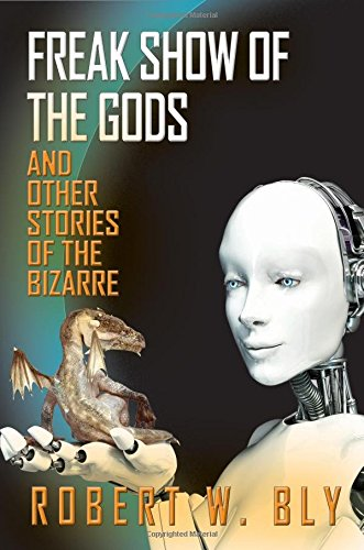 9781610352635: Freak Show of the Gods: And Other Stories of the Bizarre