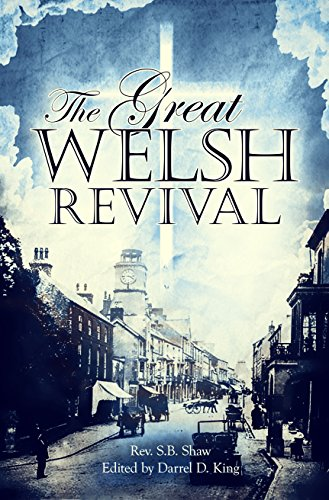 The Great Welsh Revival: Reverend S. B.