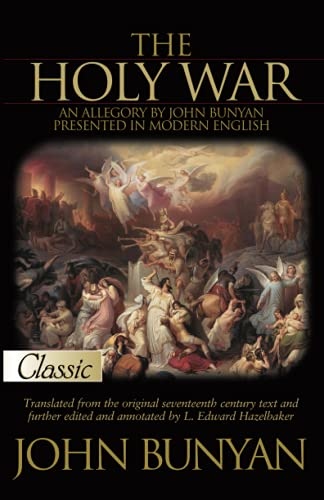 9781610361538: The Holy War: An Allegory by John Bunyan Presented in Modern English (Pure Gold Classics)