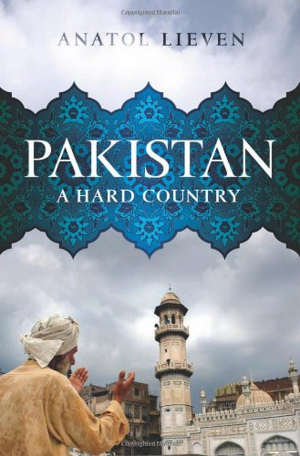 9781610390217: Pakistan: A Hard Country