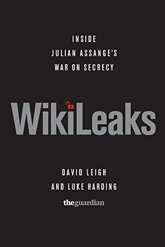9781610390613: WikiLeaks: Inside Julian Assange's War on Secrecy