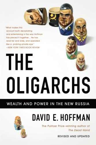 9781610390705: The Oligarchs: Wealth And Power In The New Russia
