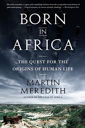 9781610391054: Born in Africa: The Quest for the Origins of Human Life