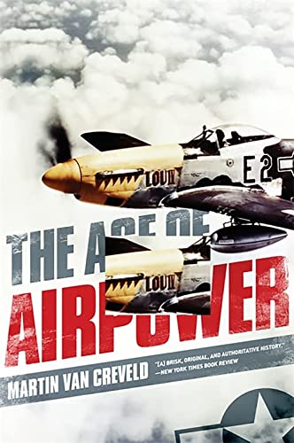 9781610391085: The Age of Airpower