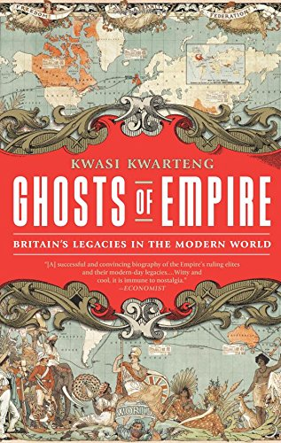 9781610391207: Ghosts of Empire: Britain's Legacies in the Modern World