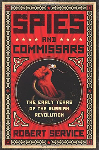 9781610391405: Spies and Commissars: The Early Years of the Russian Revolution