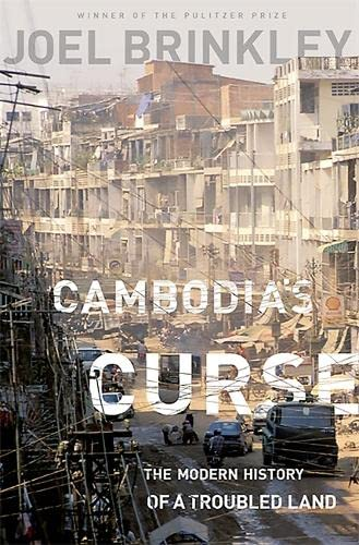 9781610391832: Cambodia's Curse: The Modern History of a Troubled Land