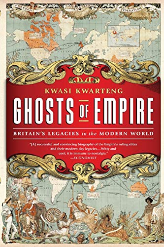 9781610392327: Ghosts of Empire: Britain's Legacies in the Modern World