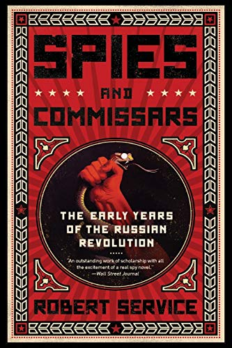 9781610392396: Spies and Commissars: The Early Years of the Russian Revolution
