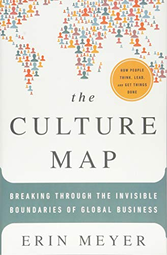9781610392501: The Culture Map: Decoding How People Think and Get Things Done in a Global World
