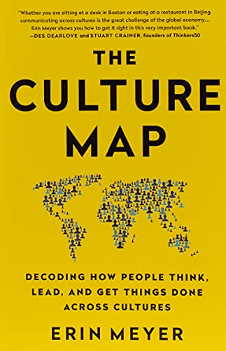 9781610392761: The Culture Map (INTL ED): Decoding How People Think, Lead, and Get Things Done Across Cultures