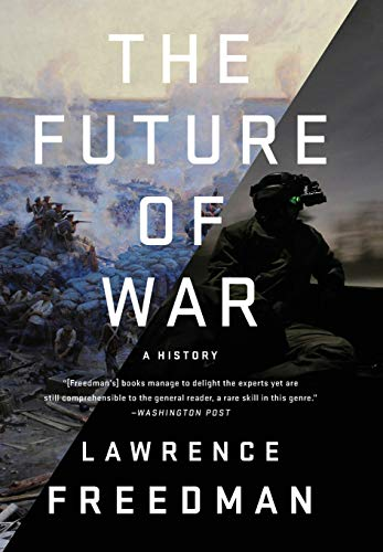 9781610393058: The Future of War: A History