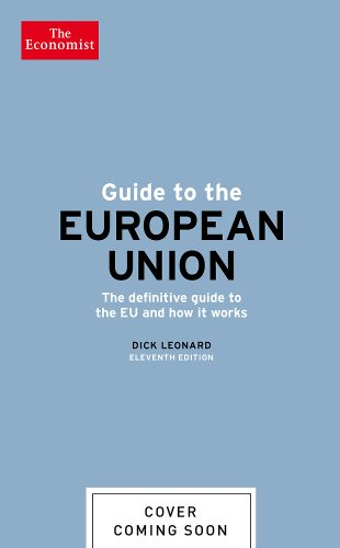 9781610394543: How the Eu Works: The Definitive Guide to the Eu and How It Works (Economist Books)
