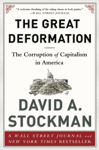 9781610395236: The Great Deformation: The Corruption of Capitalism in America