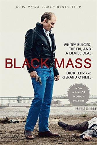 9781610395533: Black Mass: Whitey Bulger, the FBI, and a Devil's Deal