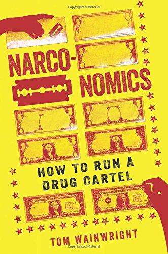 9781610395830: Narconomics: How to Run a Drug Cartel