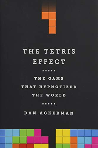 9781610396110: The Tetris Effect: The Game that Hypnotized the World