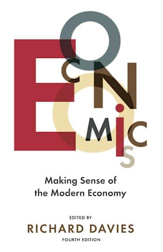 9781610396158: Economics: Making Sense of the Modern Economy