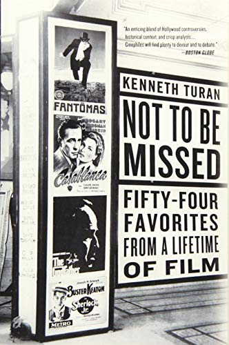 9781610396318: Not to Be Missed: Fifty-Four Favorites from a Lifetime of Film