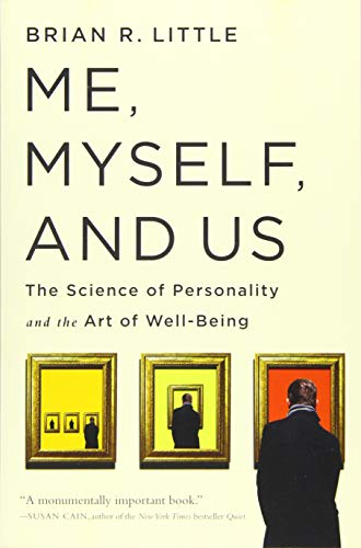 9781610396387: Me, Myself, and Us: The Science of Personality and the Art of Well-Being