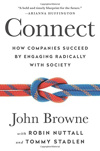 9781610396974: Connect: How Companies Succeed by Engaging Radically with Society