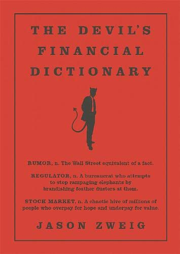 9781610396998: The Devil's Financial Dictionary