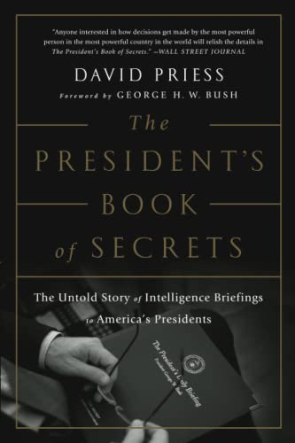 9781610397698: The President's Book of Secrets: The Untold Story of Intelligence Briefings to America's Presidents