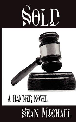 Sold (Hammer Novel) (9781610402316) by Sean Michael