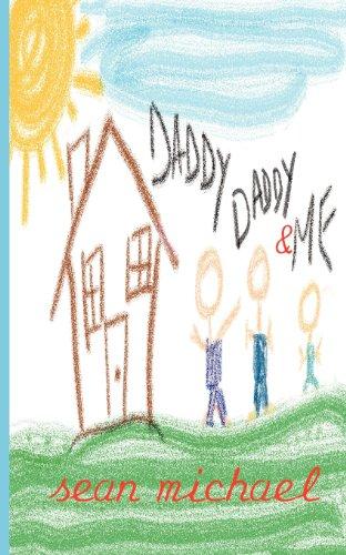 Daddy, Daddy & Me: Michael, Sean