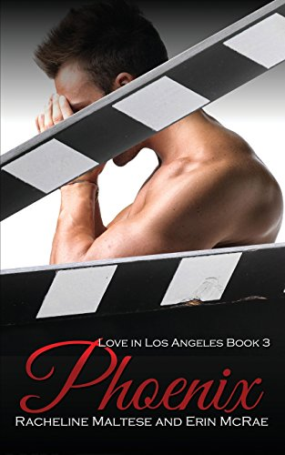 9781610409278: Phoenix (Love in Los Angeles Book 3)